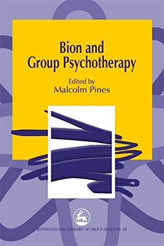 9781853029240: Bion And Group Psychotherapy