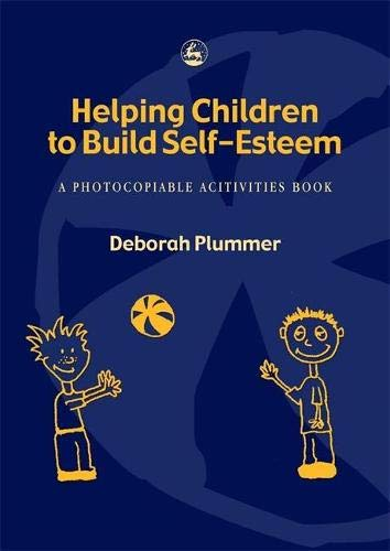 9781853029271: Helping Children to Build Self-Esteem: A Photocopiable Activities Book