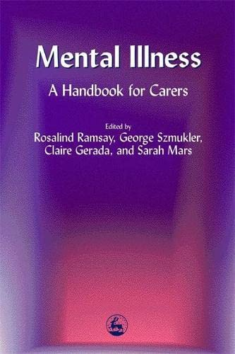 9781853029349: Mental Illness: A Handbook for Carers
