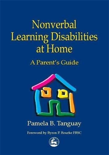 9781853029400: Nonverbal Learning Disabilities at Home: A Parent's Guide