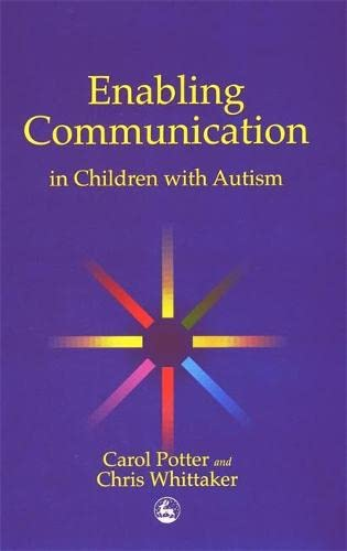 9781853029561: Enabling Communication in Children with Autism