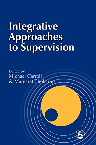 Integrative Approaches to Supervision: Jane Rosoman (contributions),