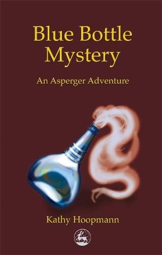 9781853029783: Blue Bottle Mystery: An Asperger Adventure (Asperger Adventures)