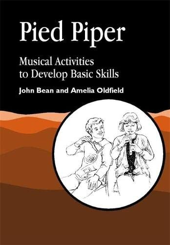 9781853029943: Pied Piper: Musical Activities to Develop Basic Skills