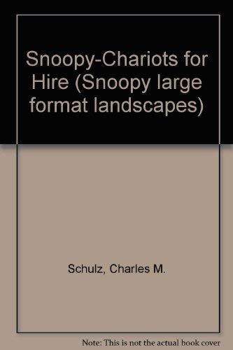 Snoopy-Chariots for Hire (Snoopy large format landscapes) (1853040592) by Charles M. Schulz