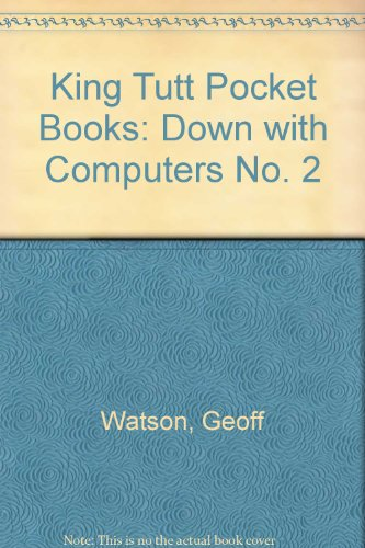 9781853040948: King Tutt Pocket Books: Down with Computers No. 2