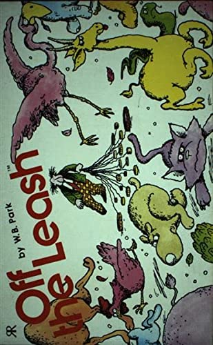 Off the Leash (1853041106) by W.B. Park
