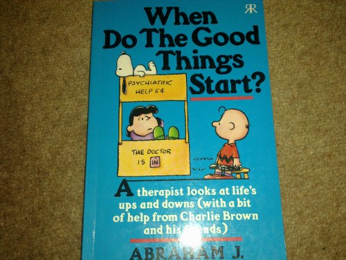 9781853041143: When Do the Good Things Start?