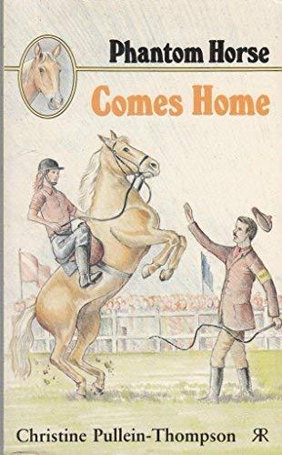 9781853041167: Phantom Horse Comes Home