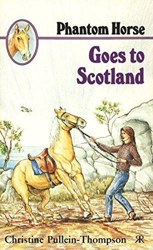 9781853041198: Phantom Horse Goes to Scotland