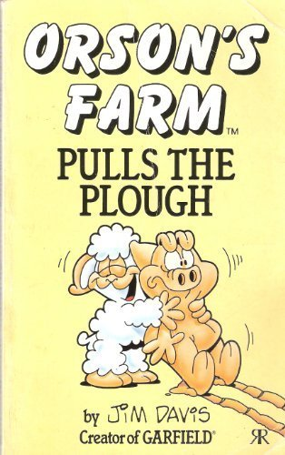 Orson's Farm Pulls the Plough (No. 9) (1853041750) by Davis, Jim