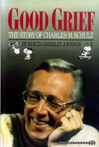 GOOD GRIEF. The Story of Charles M.: Johnson, Rheta Grimsley.