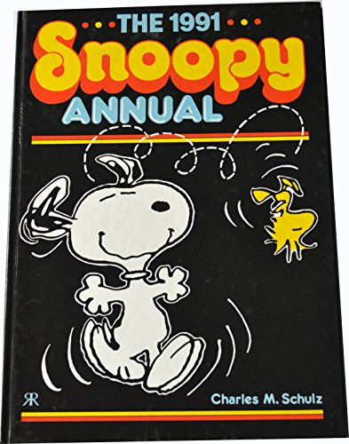 The 1991 Snoopy Annual: Schulz, Charles M.