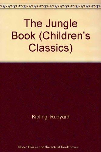 The Jungle Book (Children's Classics S.): Kipling, Rudyard