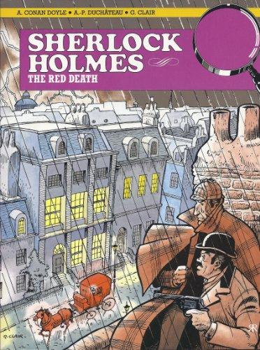 Red Death: Sherlock Holmes Comic Album: Sir Arthur Conan