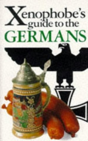 9781853045615: The Xenophobe's Guide to the Germans