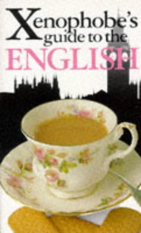 9781853045639: The Xenophobe's Guide to The English