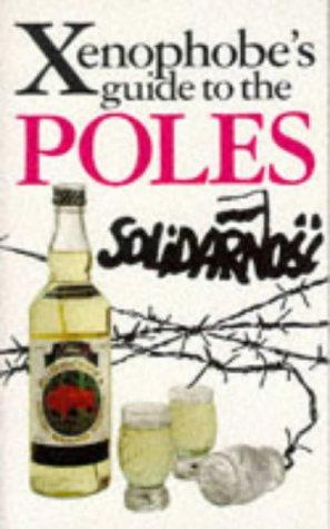 The Xenophobe's Guide to the Poles: Lipniacka, Ewa