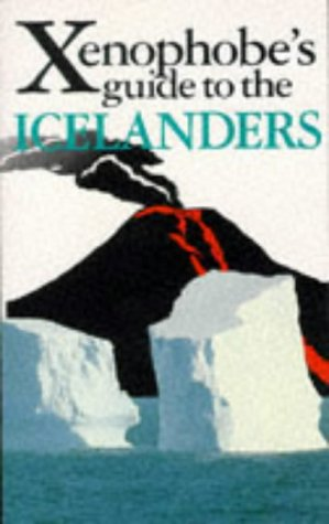 The Xenophobe's Guide to the Icelanders: Sale, Richard