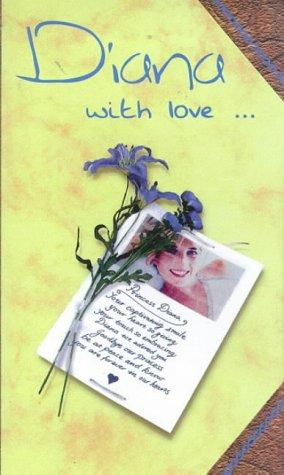 Diana with Love. (Diana Princess of Wales): Langdon, Nigel