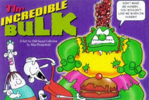 9781853049880: Odd Squad: The Incredible Bulk (Ravette humour)