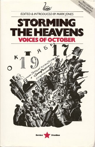 9781853050206: Storming the Heavens: Voices of October (Soviet studies)