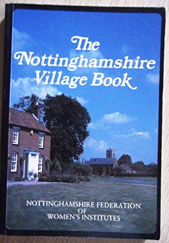 9781853060571: The Nottinghamshire Village Book (Villages of Britain)