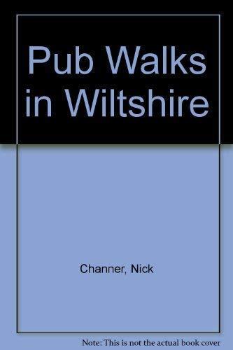 Pub Walks in Wiltshire: Channer, Nick