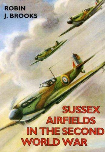 Sussex Airfields in the Second World War