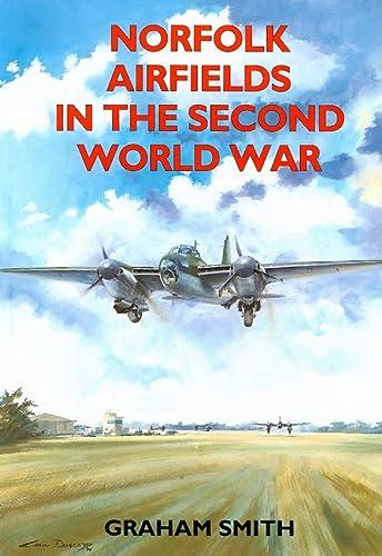 9781853063206: Norfolk Airfields in the Second World War