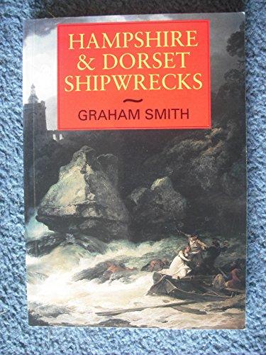 9781853063367: Hampshire and Dorset Shipwrecks