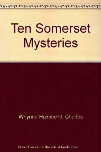9781853063596: Ten Somerset Mysteries (Mysteries Series)