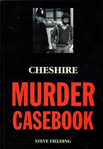 9781853063961: Cheshire Murder Casebook (Murder Casebook S.)