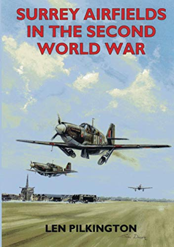 9781853064333: Surrey Airfields in the Second World War (British Airfields in the Second World War)