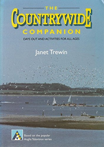 The Countrywide Companion: Days Out and Activities For All Ages: Trewin, Janet