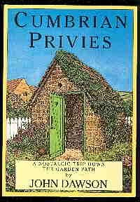 Cumbrian Privies. A Nostalgic Trip Down The Garden Path.