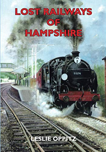 9781853066894: Lost Railways of Hampshire
