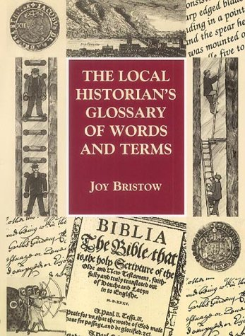 9781853067075: The Local Historian's Glossary of Words and Terms (Reference)