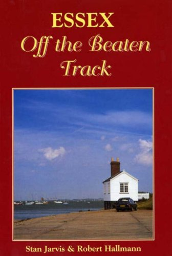 Essex Off the Beaten Track (Local History): Hallmann, Robert; Hallman,
