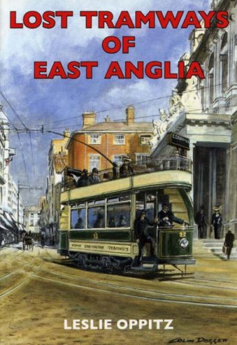 9781853068720: Lost Tramways of East Anglia
