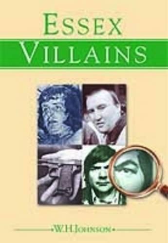 9781853068829: Essex Villains
