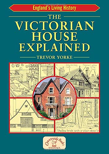 9781853069437: The Victorian House Explained (England's Living History)