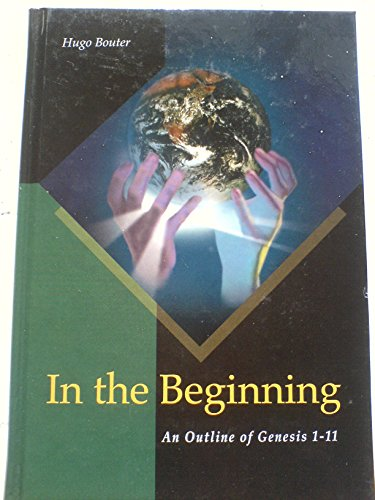9781853072031: In the Beginning An Outline of Genesis 1-11.