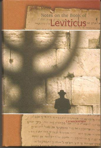 Notes on the Book of Leviticus (9781853072222) by C.H. Mackintosh
