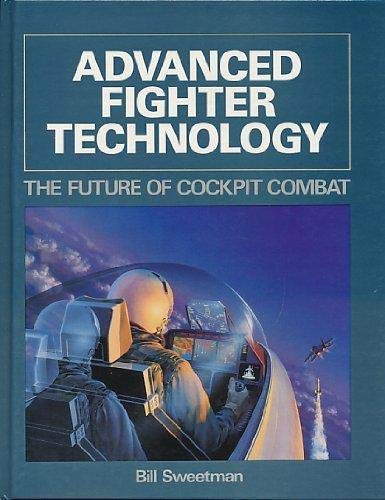 9781853100260: Advanced Fighter Technology: The Future of Cockpit Combat