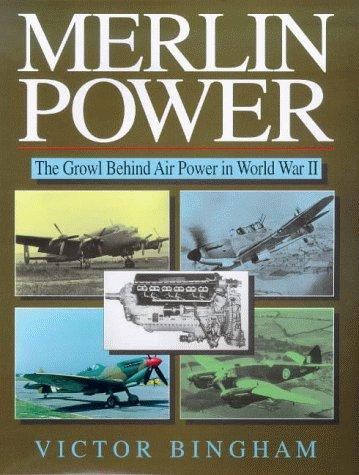 9781853100680: Merlin Power: The Growl Behind Air Power in World War II