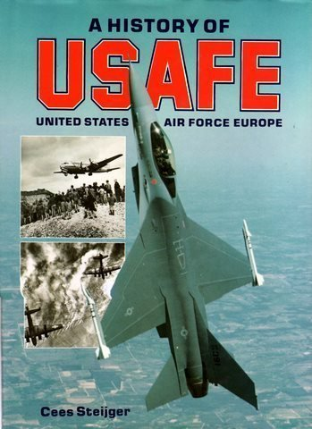 A History of USAFE - United States Air Force Europe