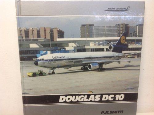 Douglas DC-10 (Airline Markings, Vol. 2): P. R. Smith