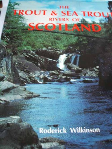 9781853100949: Trout and Sea Trout Rivers of Scotland