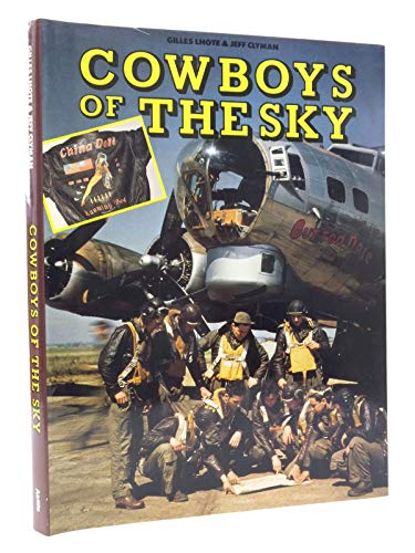 9781853101045: The Cowboys of the Sky